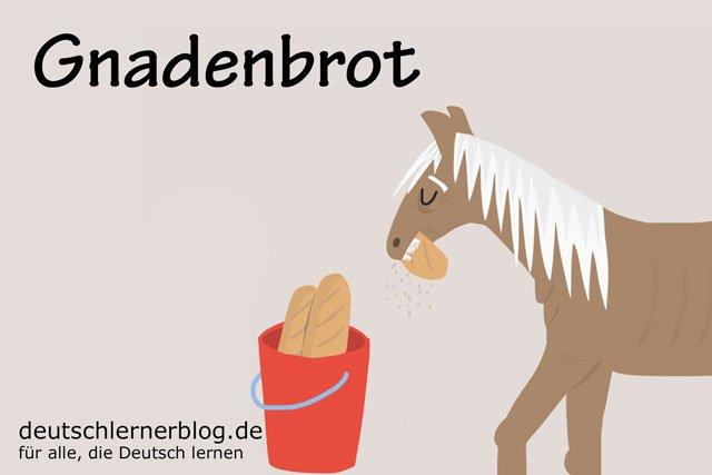 Gnadenbrot - deutsche Küche - deutsches Essen - deutsche Rezepte - deutsche Speisen