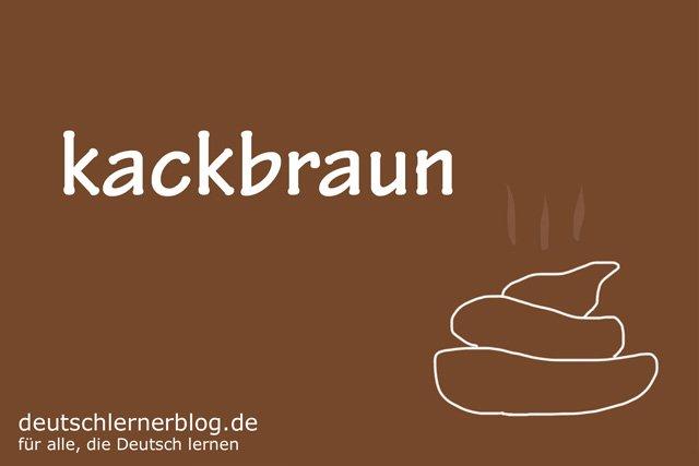 kackbraun - deutsche Farben - schöne Farben auf Deutsch