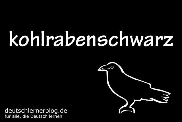 kohlrabenschwarz - deutsche Farben - schöne Farben auf Deutsch
