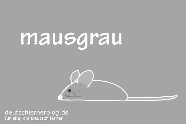 mausgrau - deutsche Farben - schöne Farben auf Deutsch