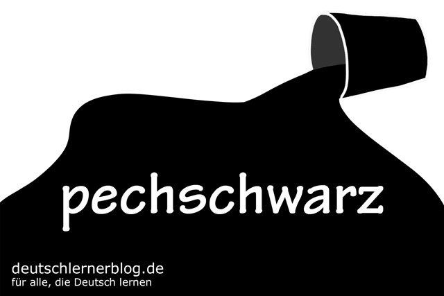 pechschwarz - deutsche Farben - schöne Farben auf Deutsch