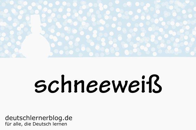 schneeweiß - deutsche Farben - schöne Farben auf Deutsch