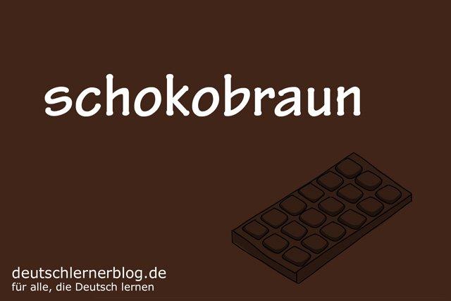 schokobraun - deutsche Farben - schöne Farben auf Deutsch