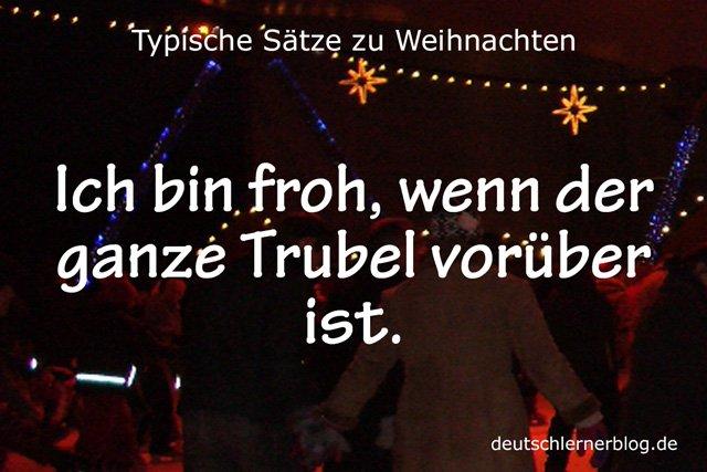 Trubel - typische Sätze zu Weihnachten - Sätze Weihnachten - Sätze an Weihnachten - Sätze für Weihnachten