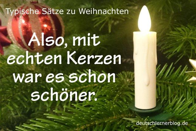 echte Kerzen - typische Sätze zu Weihnachten - Sätze Weihnachten - Sätze an Weihnachten - Sätze für Weihnachten