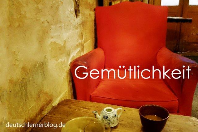 Gemütlichkeit - Wörter Deutsch - deutsche Wörter