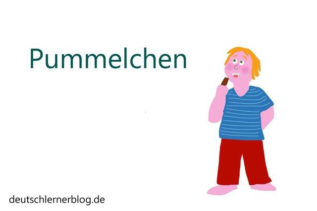 Pummelchen - Wörter Deutsch - deutsche Wörter