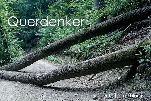 Querdenker - Wörter Deutsch - deutsche Wörter