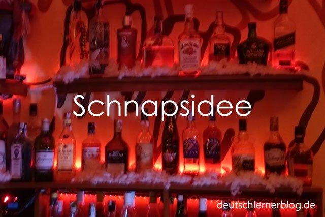 Schnapsidee - Wörter Deutsch - deutsche Wörter