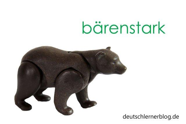 bärenstark - Wörter Deutsch - deutsche Wörter