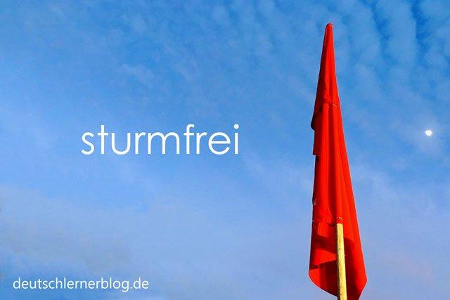 sturmfrei - Wörter Deutsch - deutsche Wörter