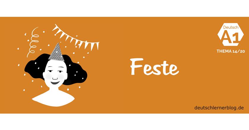 Feste und Einladungen - Feiern - Feiertage Einladungen schreiben - über Feste sprechen
