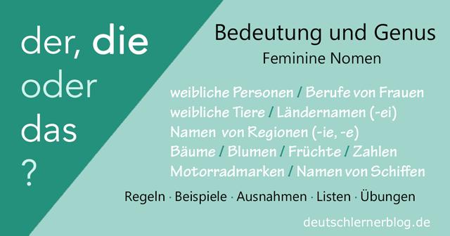 der, die oder das? Maskulin, feminin oder neutral? Nomen mit diesen Bedeutungen sind fast immer feminin.
