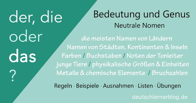 Maskulinum, Femininum oder Neutrum? Bedeutung und Genus - Neutrale Nomen