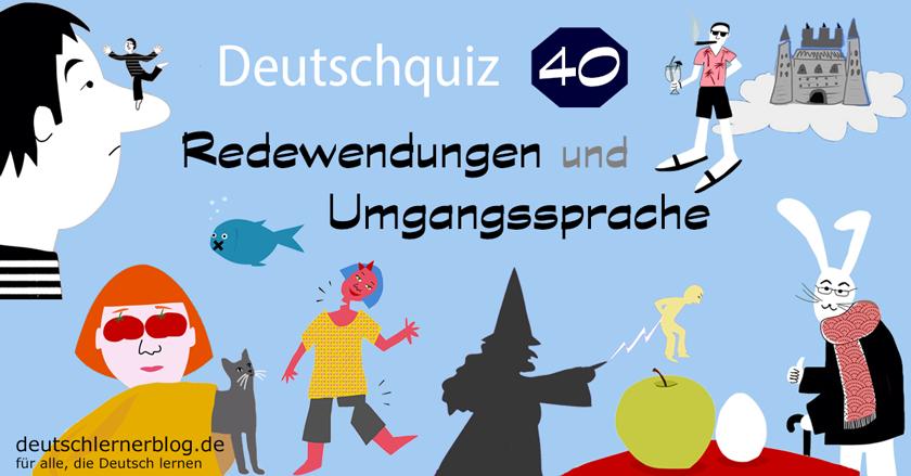 Deutschquiz - Redewendungen