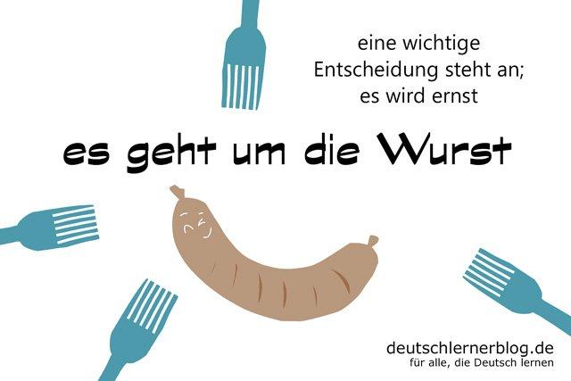 es geht um die Wurst - um die Wurst gehen - deutsche Redewendungen mit Bildern - delia tello