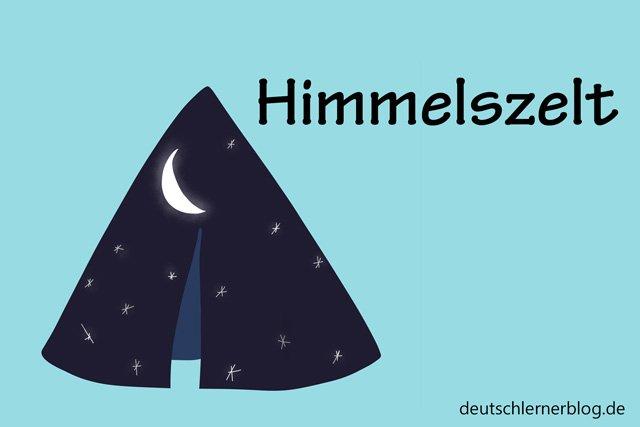 Himmelszelt - schöne Orte in Deutschland - beste Reiseziele