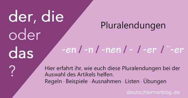 Pluralendung und Genus - der die oder das? Pluralformen helfen beim Erkennen des Genus