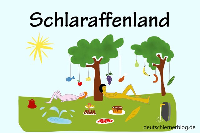 Schlaraffenland - schöne Orte in Deutschland - beste Reiseziele