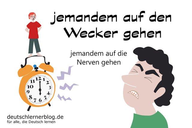 auf den Wecker gehen - deutsche Redewendungen mit Bildern - delia tello
