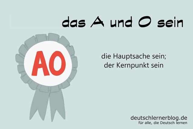 das A und O sein - deutsche Redewendungen mit Bildern - delia tello