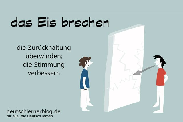 das Eis brechen - deutsche Redewendungen mit Bildern - delia tello