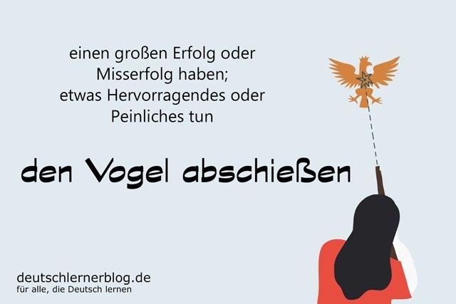den Vogel abschießen - deutsche Redewendungen mit Bildern - delia tello