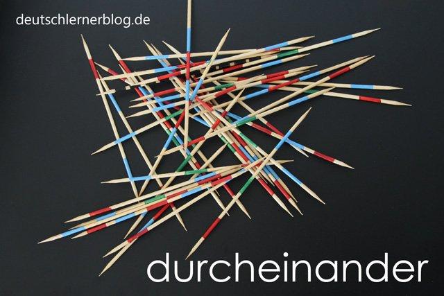 durcheinander - Wortschatz lernen - Vokabeln lernen - Deutsch lernen - mit Bildern lernen