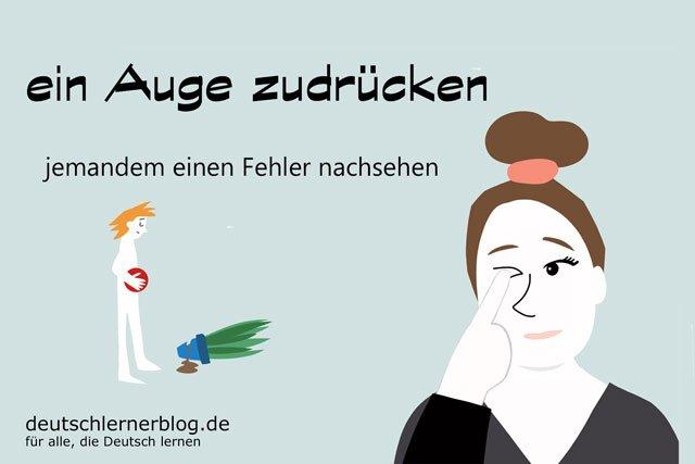 ein Auge zudrücken - deutsche Redewendungen mit Bildern - delia tello