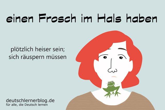 einen Frosch im Hals haben - deutsche Redewendungen mit Bildern - delia tello