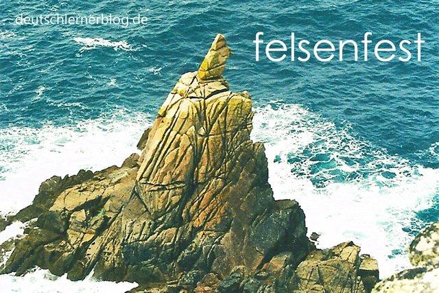 felsenfest - Wortschatz lernen - Vokabeln lernen - Deutsch lernen - mit Bildern lernen