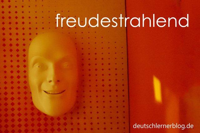 freudestrahlend - Wortschatz lernen - Vokabeln lernen - Deutsch lernen - mit Bildern lernen
