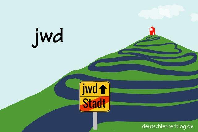 jwd - schöne Orte in Deutschland - beste Reiseziele