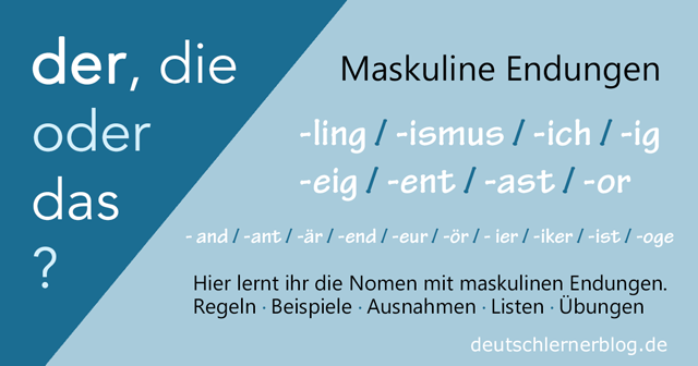 Maskuline Endungen - maskuline Nomen - Endung und Artikel - Maskulinum