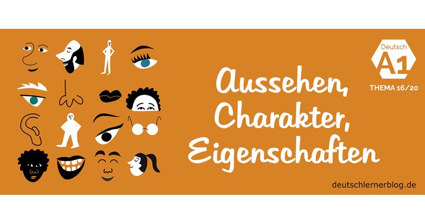 Aussehen Charakter und Eigenschaften - Deutsch lernen A1