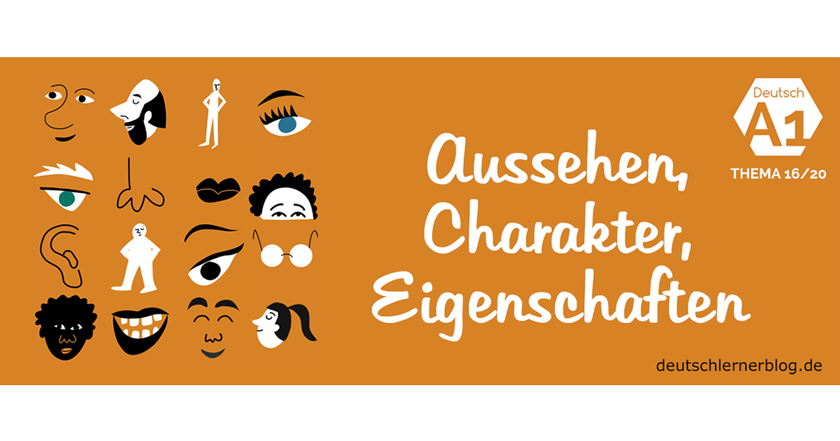 Aussehen, Charakter & Eigenschaften - Deutsch A1 nach