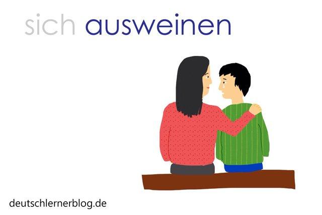 sich ausweinen - Wortschatz mit Bildern - schöne deutsche Wörter - ausheulen