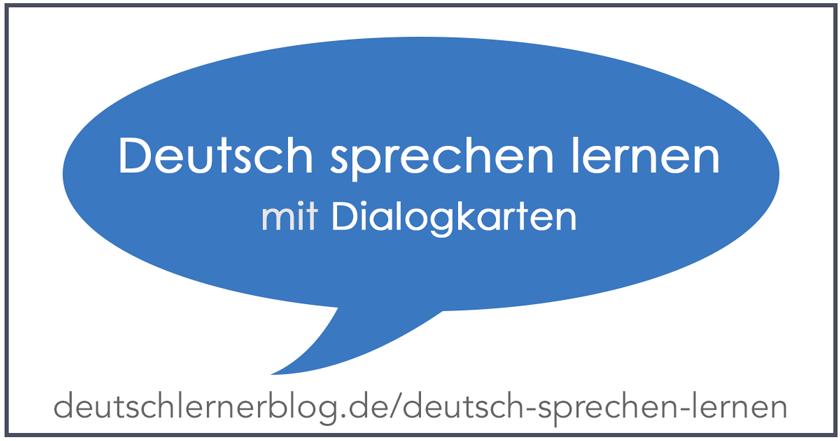 Deutsch sprechen lernen mit Dialogkarten B2 | C1 | C2
