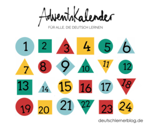Adventskalender - Deutsch lernen