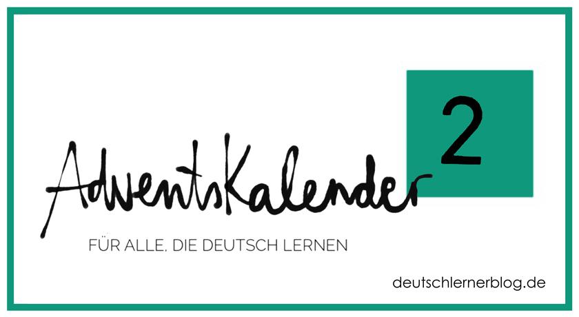 zweites Türchen - Adventskalender - Deutsch lernen