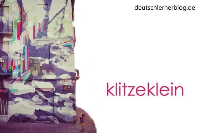 klitzeklein - schöne deutsche Wörter mit Bildern