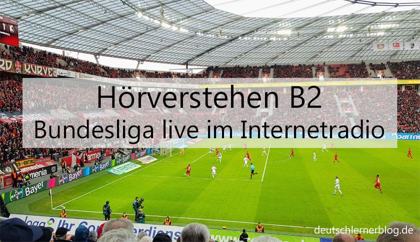 Fußball Bundesliga live im Internetradio - Livestream
