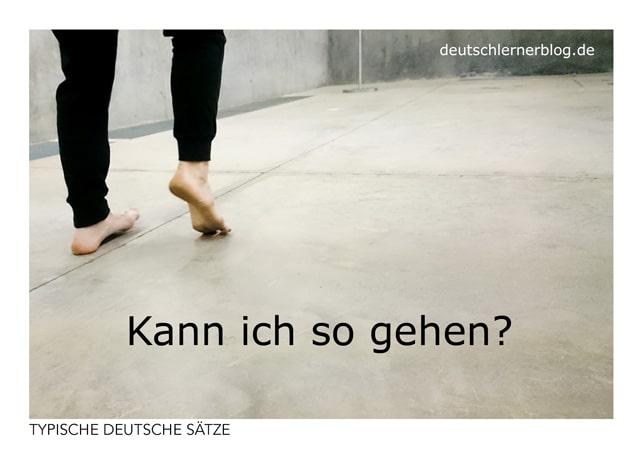 Kann ich so gehen? - gratis Postkarten - typische deutsche Sätze - Deutsch lernen
