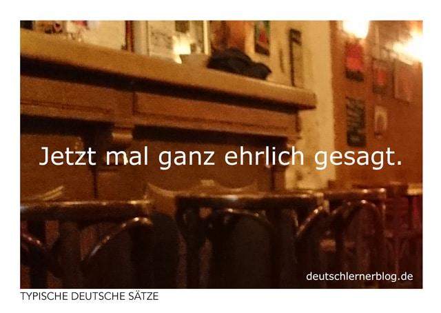 Jetzt mal ganz ehrlich gesagt - Postkarten umsonst - typische deutsche Sätze - Deutsch lernen