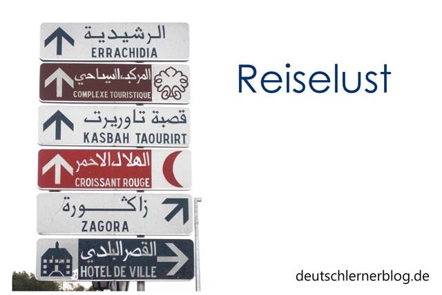 Reiselust - Reisen - Marokko
