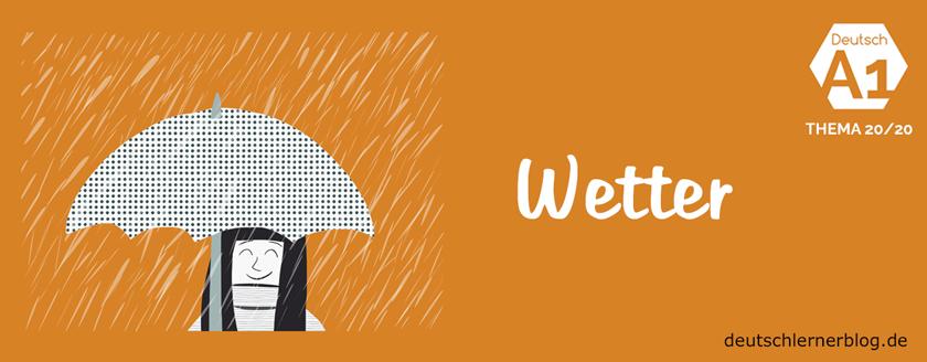 Wetter - Übungen zum Thema Wetter