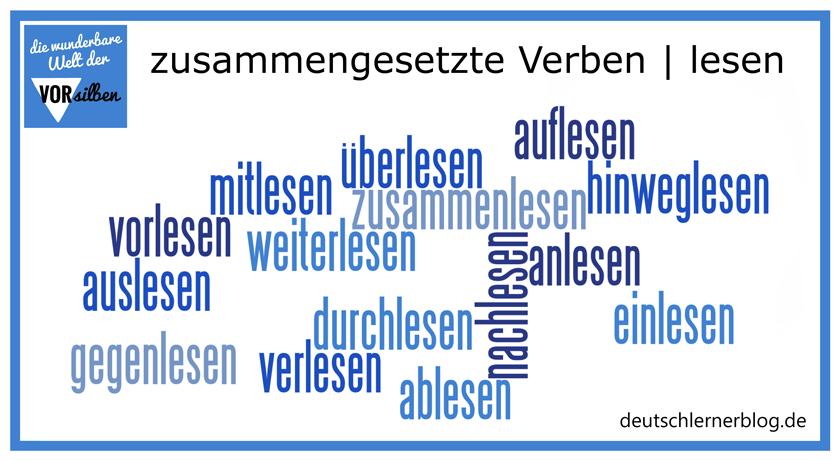 lesen - zusammengesetzte Verben - Präfixe - Vorsilben - Wortbildung