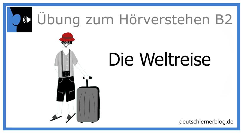 Weltreise - Hörverstehen Deutsch