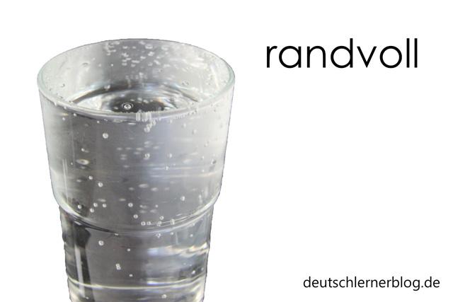 randvoll - Adjektiv - schöne deutsche Wörter mit Bildern