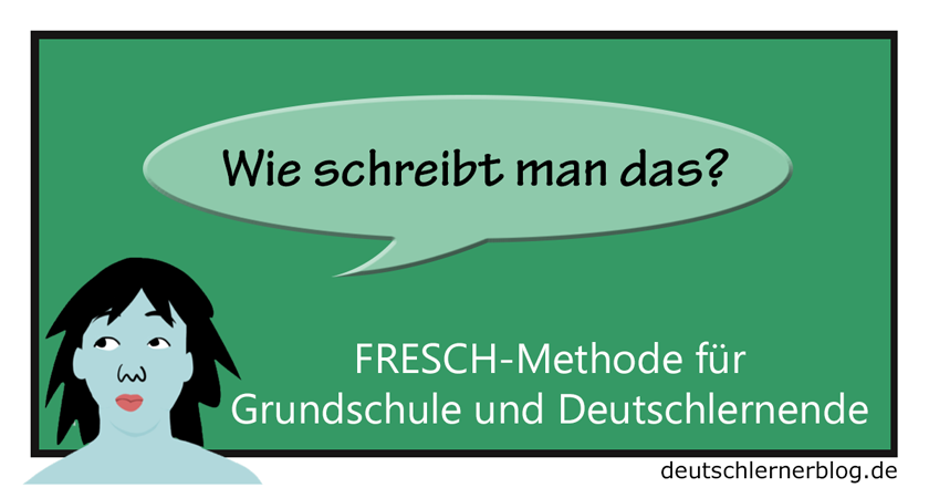Fresch-Methode - Fresch-Strategie - Rechtschreiibung
